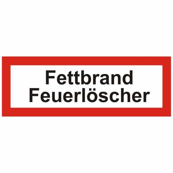 Brandschutzschild mit Text Fettbrand Feuerlöscher