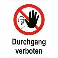 Kombischild mit Text Durchgang verboten mit Piktogramm D-P006 nach DIN 4844-2 / ISO 7010