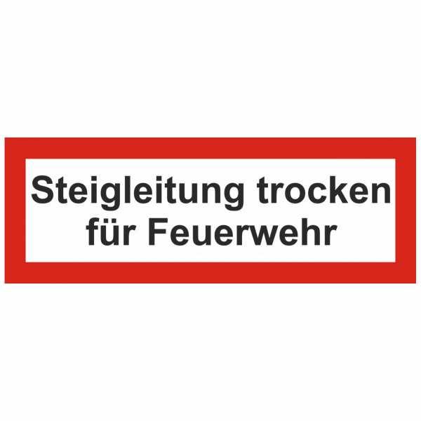 Brandschutzschild mit Text Steigleitung trocken für Feuerwehr