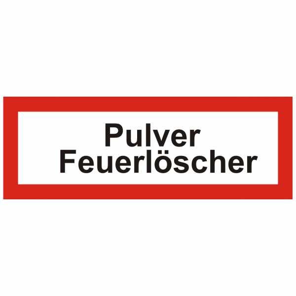 Brandschutzschild mit Text Pulver Feuerlöscher