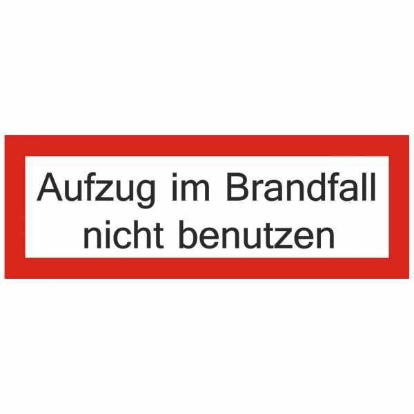 Brandschutzschild mit Text Aufzug im Brandfall nicht benutzen