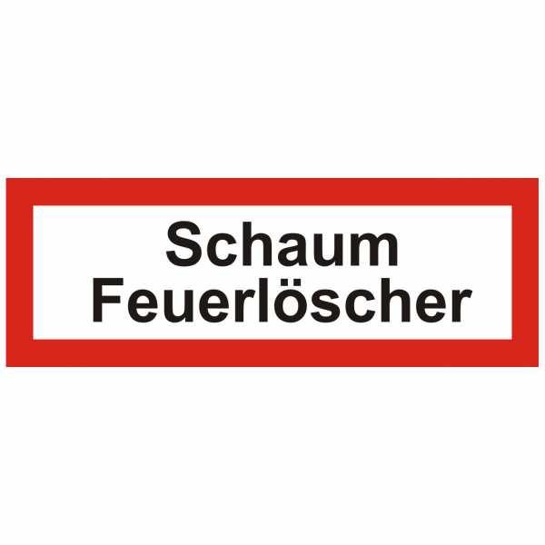 Brandschutzschild mit Text Schaum Feuerlöscher