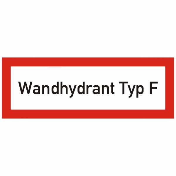 Brandschutzschild mit Text Wandhydrant Typ F