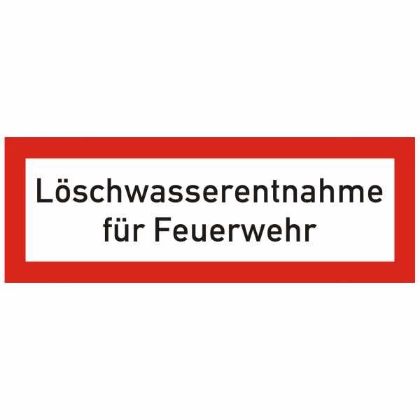 Brandschutzschild mit Text Löschwasserentnahme für Feuerwehr
