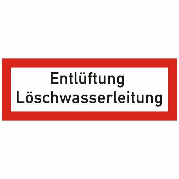 Brandschutzschild mit Text Entlüftung Löschwasserleitung